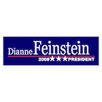 DIANNE FEINSTEIN PRESIDENT 2008 Bumper Sticker