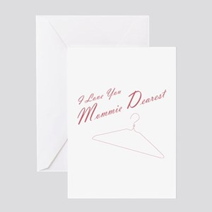 I Love You Mommie Dearest Card Greeting Cards