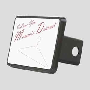I Love you Mommie Dearest Rectangular Hitch Cover