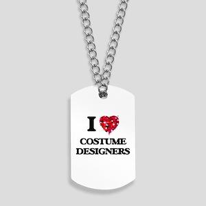 I love Costume Designers Dog Tags