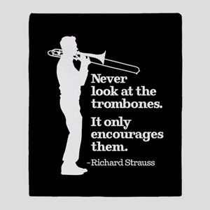 Never Look At The Trombones Throw Blanket