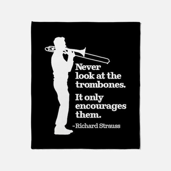 Never Look At The Trombones Throw Blanket