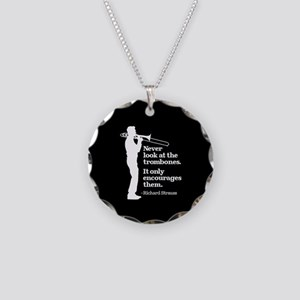 Never Look At The Trombones Necklace Circle Charm