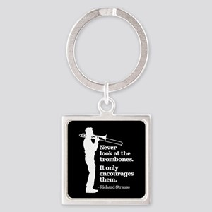 Never Look At The Trombones Square Keychain