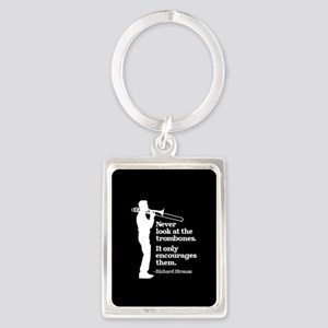 Never Look At The Trombones Portrait Keychain