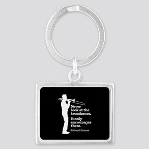 Never Look At The Trombones Landscape Keychain