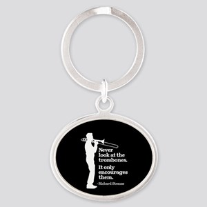 Never Look At The Trombones Oval Keychain