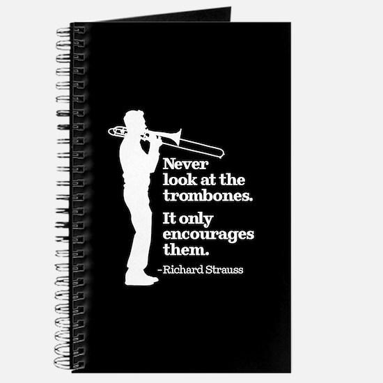 Never Look At The Trombones Journal