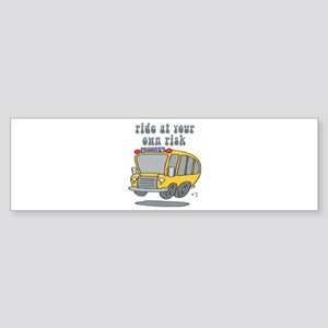 Ride At Your Own Risk Bumper Sticker