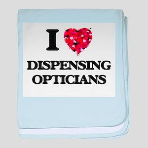 I love Dispensing Opticians baby blanket