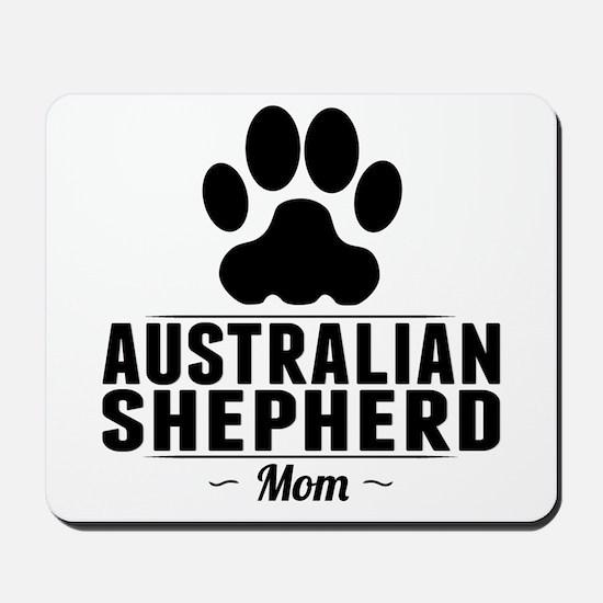 Australian Shepherd Mom Mousepad