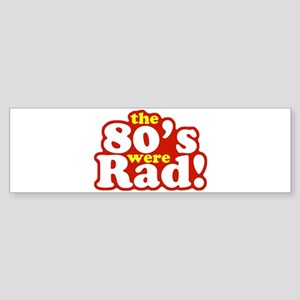 Rad Eighties Bumper Sticker