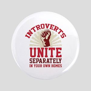 """Introverts Unite 3.5"""" Button"""