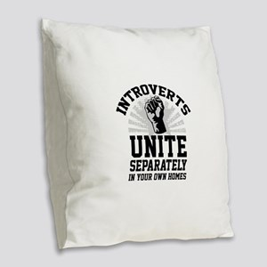 Introverts Unite Burlap Throw Pillow
