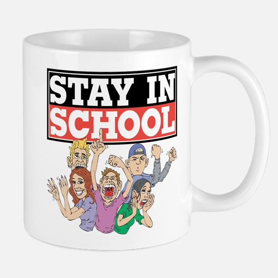 Stay In School Mug