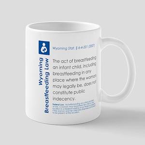 Breastfeeding In Public Law - Wyoming Mugs
