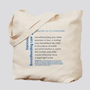 Breastfeeding In Public Law - Vermont Tote Bag