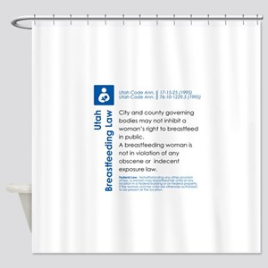 Breastfeeding In Public Law - Utah Shower Curtain