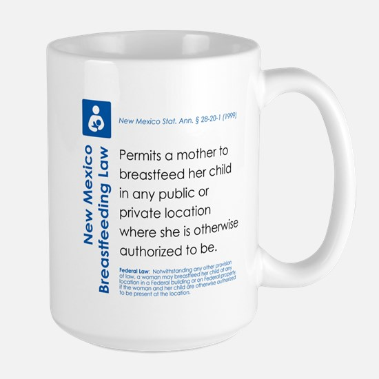 Breastfeeding In Public Law - New Mexico Mugs