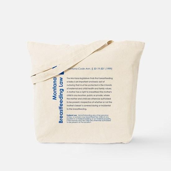 Breastfeeding In Public Law - Montana Tote Bag