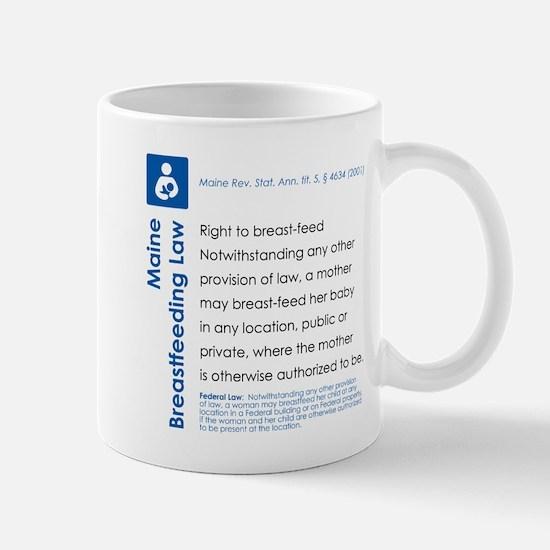 Breastfeeding In Public Law - Maine Mugs