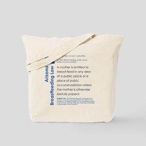Breastfeeding In Public Law - Arizona Tote Bag