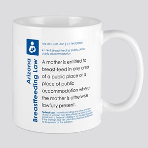 Breastfeeding In Public Law - Arizona Mugs