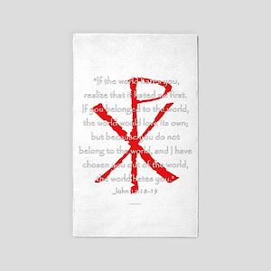 John 15:18-19 Area Rug