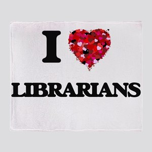 I love Librarians Throw Blanket