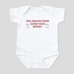 Hillary Well Behaved Women Infant Bodysuit