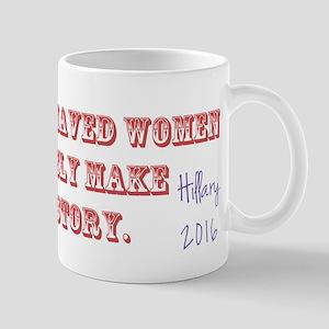 Hillary Well Behaved Women Mug