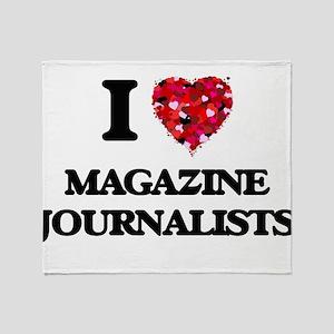 I love Magazine Journalists Throw Blanket