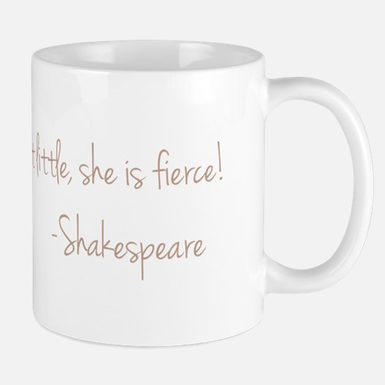 She is Fierece! Shakespeare Mug