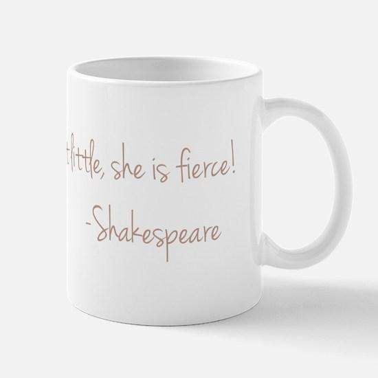 She is Fierece! Shakespeare Mug