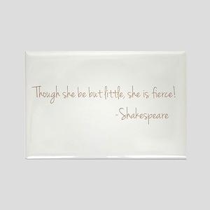 She is Fierece! Shakespeare Rectangle Magnet