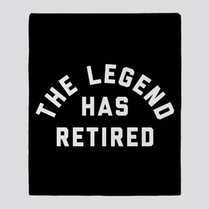 The Legend Has Retired Throw Blanket