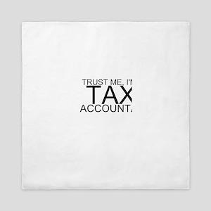 Trust Me, I'm A Tax Accountant Queen Duvet