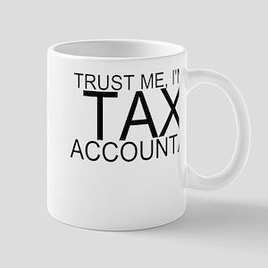 Trust Me, I'm A Tax Accountant Mugs