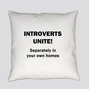 Introverts Unite Everyday Pillow