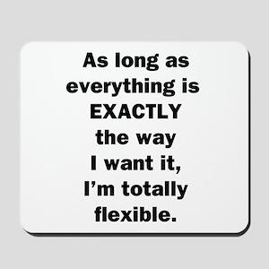 Totally Flexible Mousepad