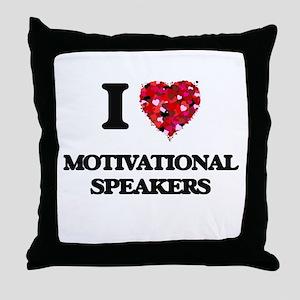 I love Motivational Speakers Throw Pillow