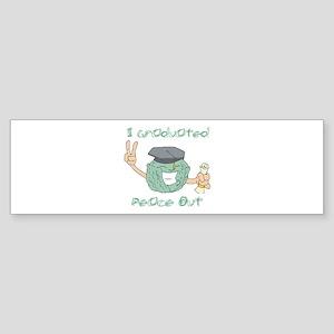 I Graduated, Peace Out Bumper Sticker