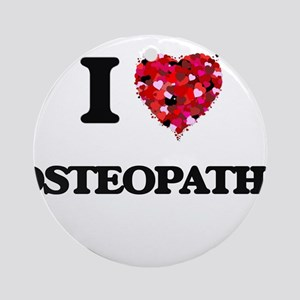I love Osteopaths Ornament (Round)