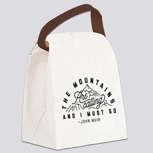 The Mountains Are Calling And I M Canvas Lunch Bag