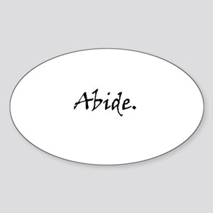 Abide. Sticker