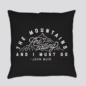 The Mountains Are Calling And I Mu Everyday Pillow