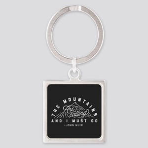 The Mountains Are Calling And I Mu Square Keychain