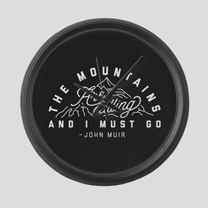 The Mountains Are Calling And I M Large Wall Clock