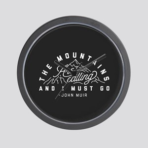 The Mountains Are Calling And I Must Go Wall Clock