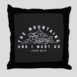 The Mountains Are Calling And I Must Throw Pillow